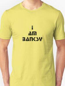 i am banksy T-Shirt
