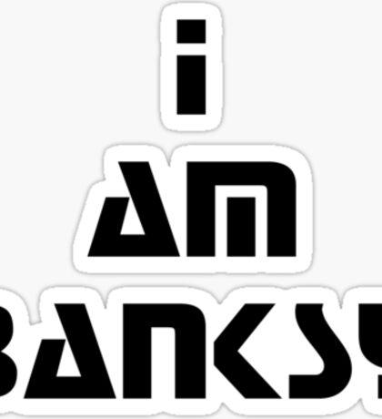 i am banksy Sticker