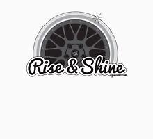Rise & Shine  Unisex T-Shirt