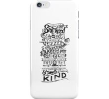 One of a kind (black) iPhone Case/Skin