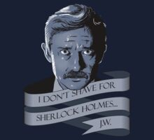 I don't shave for Sherlock Holmes by DCLawrenceUK