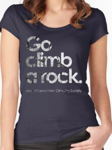 Go Climb A Rock Women's Fitted Scoop T-Shirt