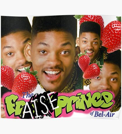 Fraise Fresh Prince of Bel Air  Poster