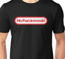 No Pun Unisex T-Shirt