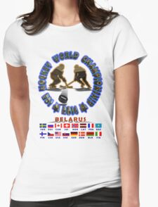 Hockey Championship BELARUS 2014 T-shirts and Stickers Womens Fitted T-Shirt