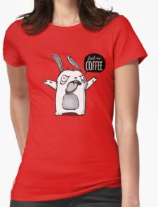 Feed me Coffee Cartoon Bunny Womens Fitted T-Shirt