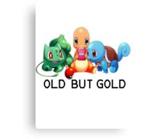 Old but gold, Pokemon  Canvas Print