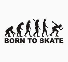 Born to skate evolution speed skating by Designzz