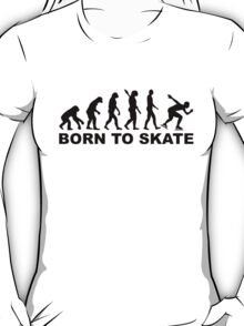 Born to skate evolution speed skating T-Shirt