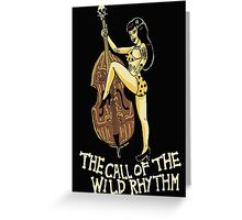 Call of the wild rhythm Greeting Card