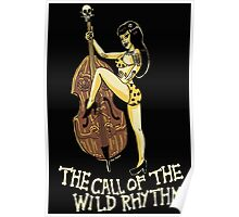 Call of the wild rhythm Poster