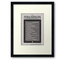 Mobile Marketing Commandments Framed Print