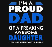 GIFT FOR PROUD DADS - FROM DAUGHTER Unisex T-Shirt