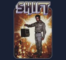Shift! You bad mother-get back to work! by Jason Wright