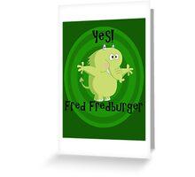Fredfred burger Greeting Card