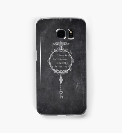 the key is laughter Samsung Galaxy Case/Skin