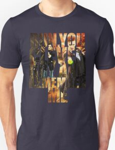 Run You Clever Boy and Remember Me Unisex T-Shirt