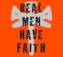 Real Men Have Faith Kids Clothes