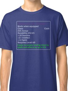 Robes of the Prophet Classic T-Shirt