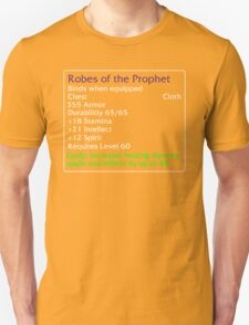 Robes of the Prophet Unisex T-Shirt