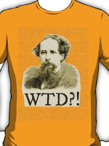 What The Dickens?! T-Shirt