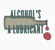 Alcohol's a lubricant by miri-tkak