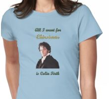 All I want for Christmas is Colin Firth Womens Fitted T-Shirt