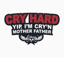 CRY HARD  Kids Tee