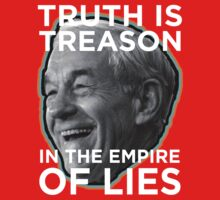 Ron Paul Truth is Treason in the Empire of Lies Kids Tee