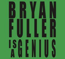 Bryan Fuller is a genius - version II by FandomizedRose
