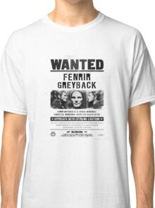 Fenrir Greyback Wanted Poster Classic T-Shirt