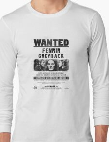 Fenrir Greyback Wanted Poster Long Sleeve T-Shirt