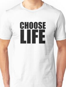 Choose Life !! WHAM Unisex T-Shirt