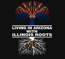 LIVING IN ARIZONA WITH ILLINOIS ROOTS Unisex T-Shirt