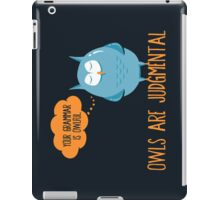 Owls Are Judgmental iPad Case/Skin