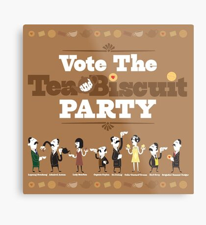 Vote the Tea & Biscuit Party Metal Print