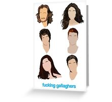 Fucking Gallaghers Greeting Card