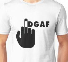 IDGAF 2 I dont Give a Fuck Unisex T-Shirt