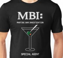 MBI: Martini Bar Investigation Unisex T-Shirt