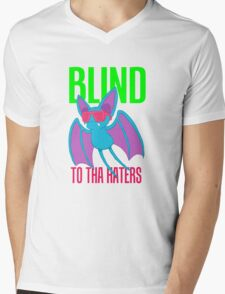 Blind to tha Haters Mens V-Neck T-Shirt