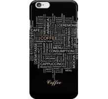 Words Associated With Coffee  iPhone Case/Skin