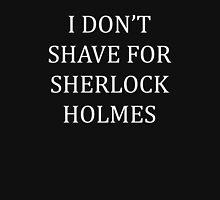 Shave for Sherlock (white) Unisex T-Shirt