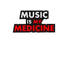 Music Is My Medicine Design Photographic Print