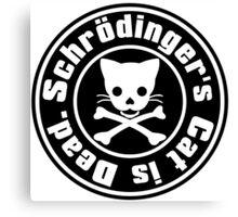 Schrödinger's Cat is Dead. Canvas Print