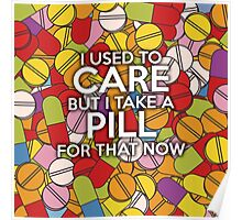 I USED TO CARE Poster