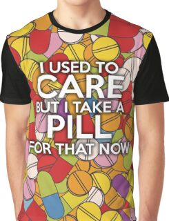 I USED TO CARE Graphic T-Shirt