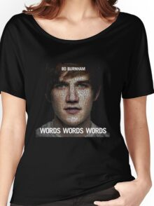 Words Words Words Women's Relaxed Fit T-Shirt