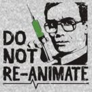 Do Not Reanimate by Baznet