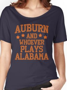 Auburn and Whoever Plays Alabama Women's Relaxed Fit T-Shirt
