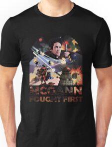 Mcgann Fought First Unisex T-Shirt